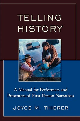 Telling History By Thierer, Joyce M.
